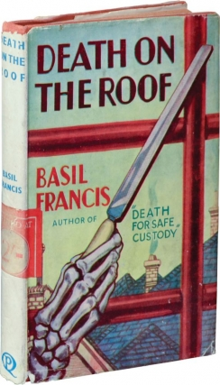 Death on the Roof (First UK Edition). Basil Francis
