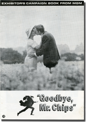 Goodbye, Mr. Chips (Original pressbook for the 1969 film). James Hilton, Herbert Ross, Terence Rattigan, Petula Clark Peter O'Toole, George Baker, Michael Redgrave, novel, director, screenwriter, starring.