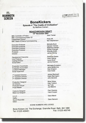 Bonekickers: The Cradle of Civilization (Original screenplay for the 2008 television episode)....
