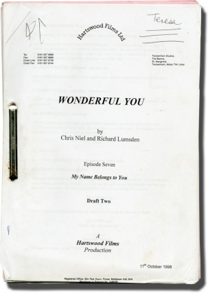 Complete archive of scripts for Wonderful You (Eleven original screenplays for all seven episodes of the 1999 television miniseries). Matt Lipsey, Chris Niel Richard Lumsden, Greg Wise Kelly Reilly, Tony Gardner, director, screenwriter, starring.