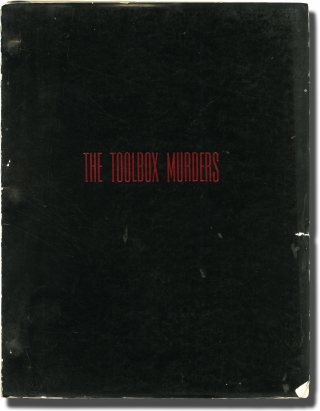 The Toolbox Murders (Original screenplay for the 1978 film). Dennis Donnelly, Robert East Neva...