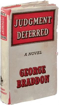 Judgment Deferred (First UK Edition). George Braddon