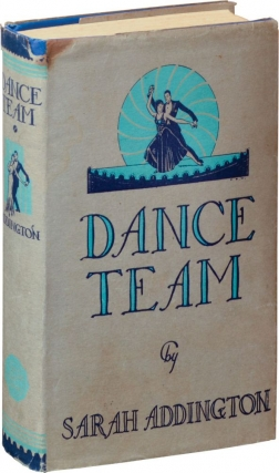Dance Team (First Edition). Sarah Addington