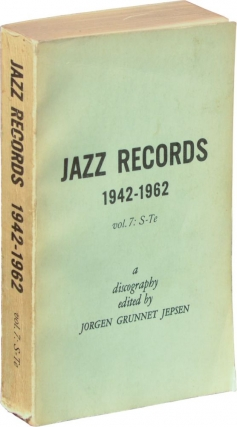 Jazz Records 1942-1962: Volume 7: S-Te (First Edition). Jorgen Grunnet Jepsen
