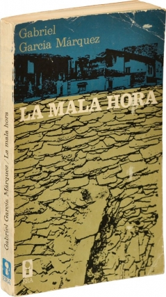 La mala hora [In Evil Hour] (First Mexican Edition). Gabriel Garcia Marquez