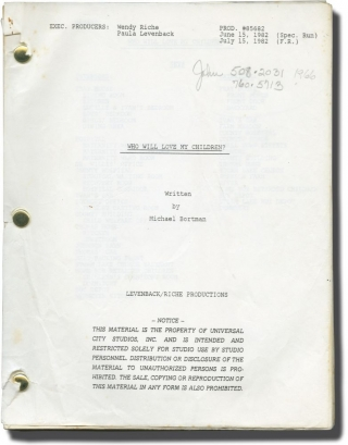 Who Will Love My Children (Original screenplay for the 1983 television movie). John Erman,...