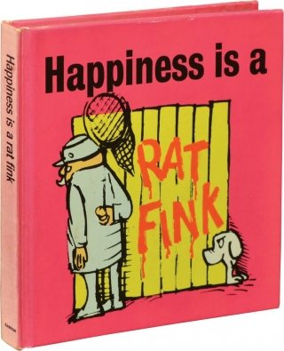 Happiness Is a Rat Fink / Unhappiness Is a Dirty Dog (First Edition, two volumes). Jackie Kannon,...