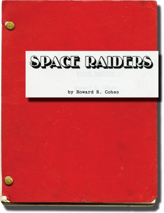 Space Raiders (Original screenplay for the 1983 film, crew member's copy). Howard R. Cohen, David Mendenhall Vince Edwards, Thom Christopher, Patsy Pease, screenwriter director, starring.
