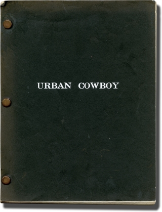 Urban Cowboy (Original screenplay for the 1980 film). James Bridges, Aaron Latham, Debra Winger John Travolta, Madolyn Smith Osborne, Scott Glenn, screenwriter director, screenwriter, starring.