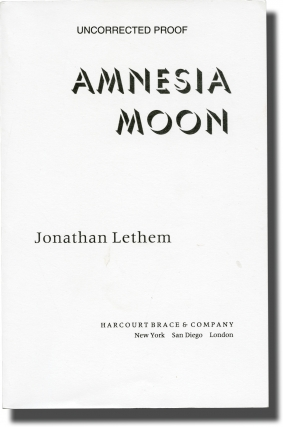 Amnesia Moon (Uncorrected Proof, signed). Jonathan Lethem