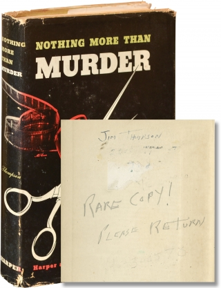Nothing More Than Murder (First Edition, author's copy). Jim Thompson