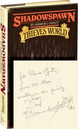 Thieves' World: Shadowspawn (Book Club Edition, Inscribed to the author's son, Chris Offutt)....