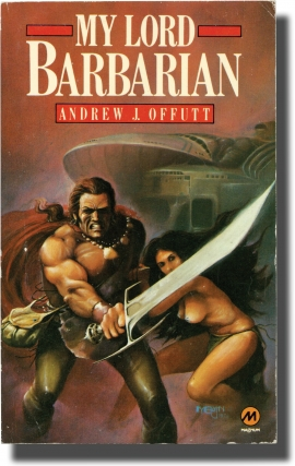 My Lord Barbarian (Vintage British Paperback). Andrew J. Offutt