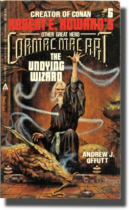 Cormac mac Art: The Undying Wizard (Vintage Paperback). Andrew J. Offutt