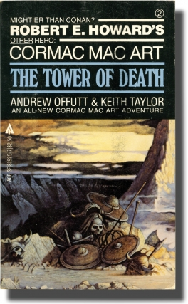 Cormac mac Art: The Tower of Death (Vintage Paperback). Andrew J. Offutt, Keith Taylor