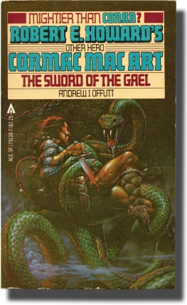 Cormac mac Art: The Sword of the Gael (Vintage Paperback). Andrew J. Offutt
