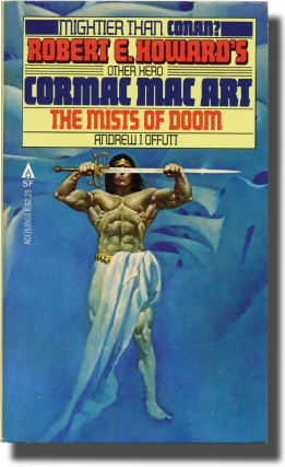 Cormac mac Art: The Mists of Doom (Vintage Paperback). Andrew J. Offutt