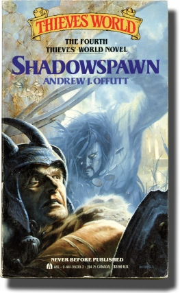 Thieves' World: Shadowspawn (First Edition, inscribed to the author's son, Chris Offutt). Andrew...