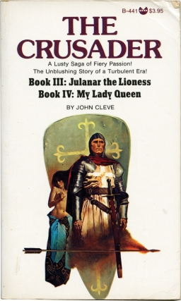 The Crusader: Books III-IV - Julanar the Lioness / My Lady Queen (First Edition). Andrew J....