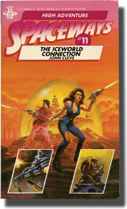 Spaceways: Volume 11 - The Iceworld Connection (First Edition). Andrew J. Offutt, John Cleve