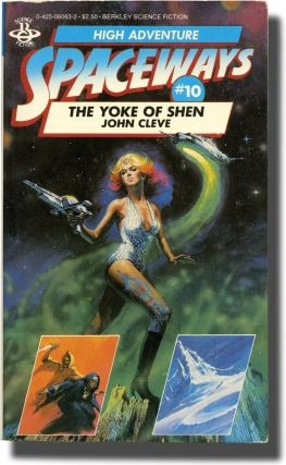 Spaceways: Volume 10 - The Yoke of Shen (First Edition). Andrew J. Offutt, John Cleve