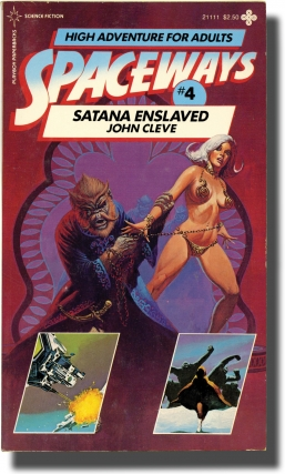 Spaceways: Volume 4 - Satana Enslaved (First Edition). Andrew J. Offutt, John Cleve
