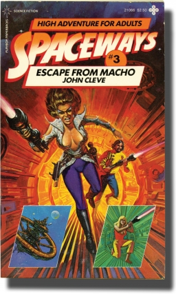 Spaceways: Volume 3 - Escape from Macho (First Edition). Andrew J. Offutt, John Cleve