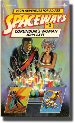 Spaceways: Volume 2 - Corundum's Woman (First Edition). Andrew J. Offutt, John Cleve