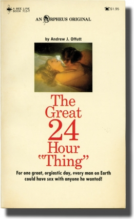 "The Great 24 Hour ""Thing"" (First Edition). Andrew J. Offutt"