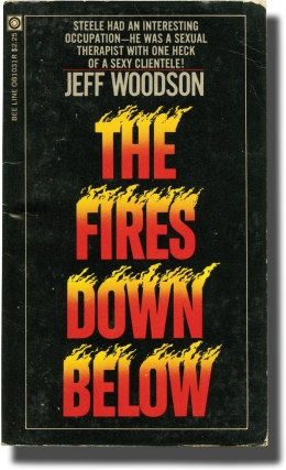 The Fires Down Below (First Edition). Andrew J. Offutt, Jeff Woodson