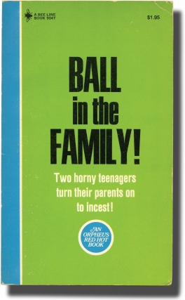 Ball in the Family (First Edition). Andrew J. Offutt, Jeff Morehead