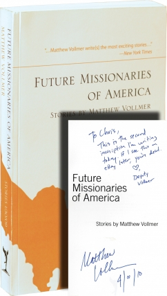 Future Missionaries of America (Uncorrected Proof, signed). Matthew Vollmer