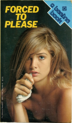 Forced to Please (First Edition). Andrew J. Offutt, Jeff Morehead
