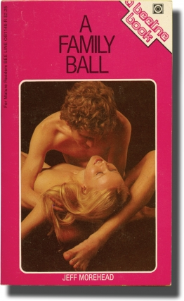 A Family Ball (First Edition). Andrew J. Offutt, Jeff Morehead