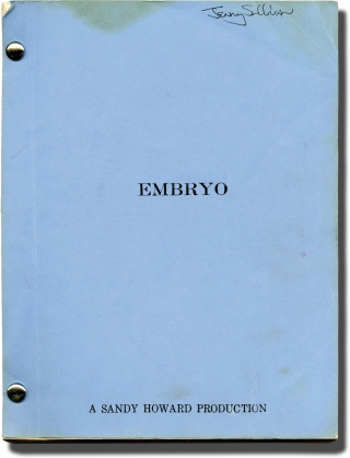 Embryo (Two original screenplays for the 1976 film, with ALS). Ralph Nelson, Jack W. Thomas Anita...