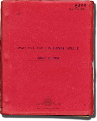 Wait Till the Sun Shines, Nellie (Original screenplay for the 1952 film, interoffice copy). Henry...