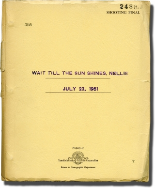 Wait Till the Sun Shines, Nellie (Original screenplay for the 1952 film). Henry King, Ferdinand...