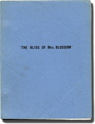 The Bliss of Mrs. Blossom (Original screenplay for the 1968 film). Joseph McGrath, Alec Coppel...