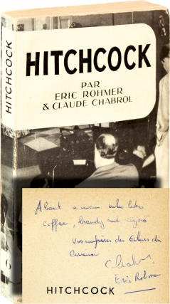 Hitchcock (First French Edition, inscribed by Rohmer and Chabrol). Eric Rohmer, Claude Chabrol
