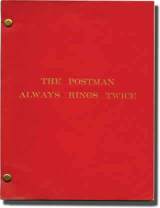 The Postman Always Rings Twice (Two original screenplays for the 1981 film). James M. Cain, David...