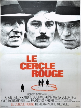 Le cercle rouge (Original French poster for the 1970 film noir). Jean-Pierre Melville, Yves...