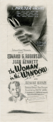 The Woman in the Window (Archive of concept art sketches for advertisements promoting the film's original release). Fritz Lang, J. H. Wallis, Nunnally Johnson, Joan Bennett Edward G. Robinson, Dan Duryea, Raymond Massey, director, novel, screenwriter, starring.