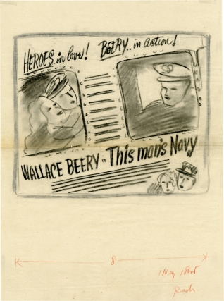 This Man's Navy (Archive of concept art sketches for advertisements promoting the film's original release). William A. Wellman, Wallace Beery, director, starring.