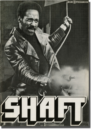 Shaft (Original Film Pressbook). Gordon Parks, Ernest Tidyman, John D. F. Black, Isaac Hayes, Moses Gunn Richard Roundtree, Christopher St. John, Charles Cioffi, director, screenwriter novel, screenwriter, composer, starring.