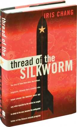 Thread of the Silkworm (First Edition). Iris Chang.