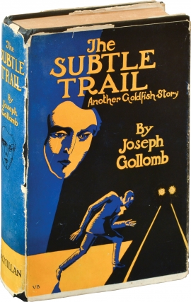 The Subtle Trail (First Edition). Joseph Gollomb