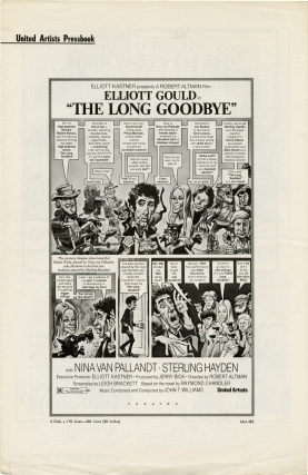 The Long Goodbye (Original Pressbook for the 1973 film). Robert Altman, director, Raymond Chandler, novel, Leigh Brackett, screenwriter, Elliot Gould, starring.