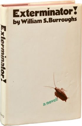 Exterminator (First Edition). William S. Burroughs.