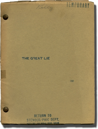The Great Lie (Original screenplay for an unproduced film). Ivan Goff, Henry Blanke,...