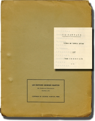 La Sauvage [Restless Heart] (Original script for the 1938 play). Jean Anouilh